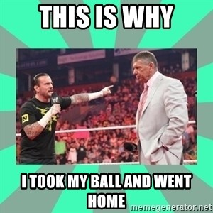 CM Punk Apologize! - This Is Why I took my ball and went home