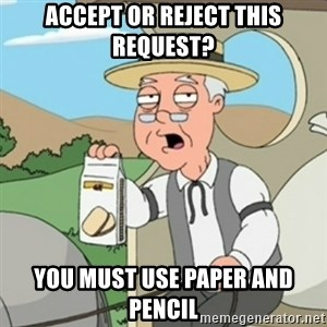 Pepperidge Farm Rememberss - Accept or Reject this Request? you must use paper and pencil