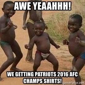 african children dancing - AWE Yeaahhh! We Getting Patriots 2016 AFC champs shirts!