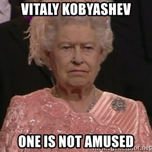 the queen olympics - Vitaly Kobyashev one is not amused