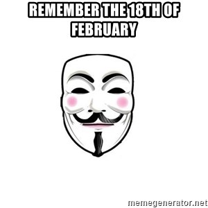 Anon - Remember the 18th of February