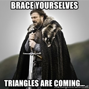 ned stark as the doctor - Brace yourselves triangles are coming...