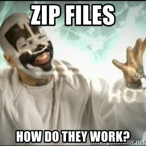 Insane Clown Posse - zip files how do they work?