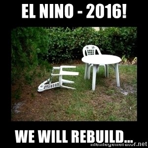 Lawn Chair Blown Over - El Nino - 2016! We will rebuild...