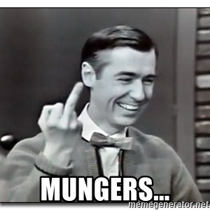 Mr Rogers gives the finger -  MUNGERS...