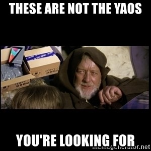 JEDI MINDTRICK - These are not the Yaos You're looking for