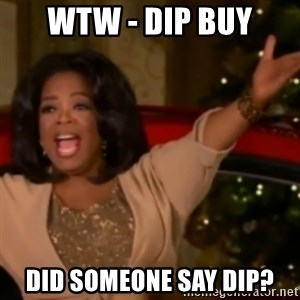 The Giving Oprah - WTW - DIP BUY DID SOMEONE SAY DIP?