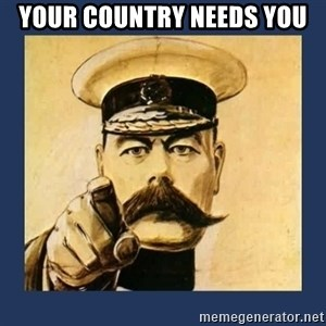 your country needs you - Your country needs you