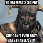 Skyrim Meme Generator - yo mamma's so fat she can't even fast travel.