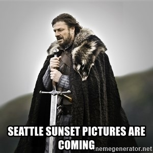 ned stark as the doctor -  Seattle sunset pictures are coming