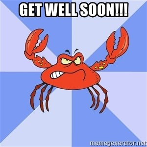 VasyaCrab - GET WELL SOON!!!