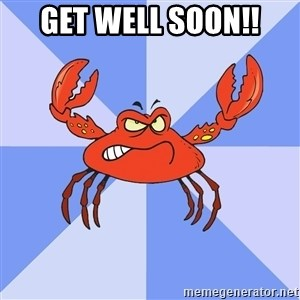 VasyaCrab - GET WELL SOON!!
