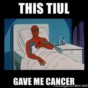it gave me cancer - this tiul gave me cancer
