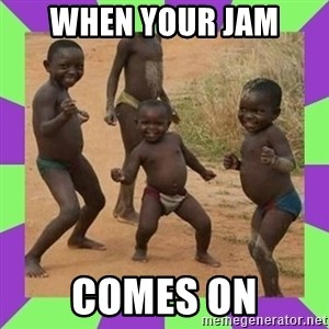 african kids dancing - WHEN YOUR JAM COMES ON