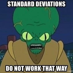 Morbo - Standard deviations do not work that way