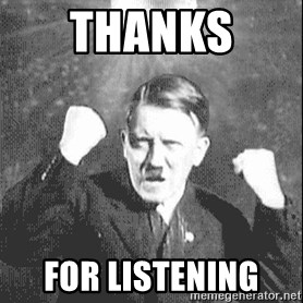 Disco Hitler - thanks  for listening