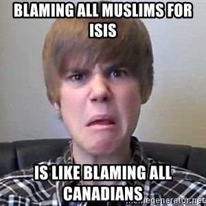 Justin Bieber 213 - Blaming all muslims for Isis Is like blaming all Canadians
