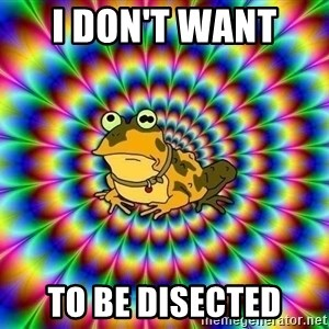 hypno toad - i don't want  to be disected