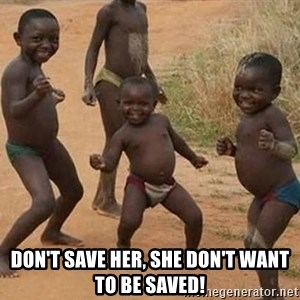 Dancing African Kid -  don't save her, she don't want to be saved!
