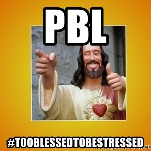 Buddy Christ - PBL #tooblessedtobestressed