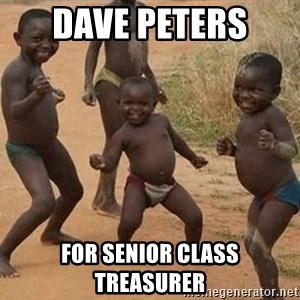 Dancing African Kid - Dave Peters  for senior class treasurer