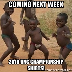 Dancing African Kid - COMING NEXT WEEK 2016 UNC CHAMPIONSHIP SHIRTS!