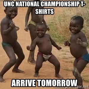 Dancing African Kid - UNC National Championship T-Shirts Arrive Tomorrow