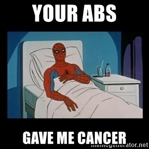 it gave me cancer - your ABS gave me cancer