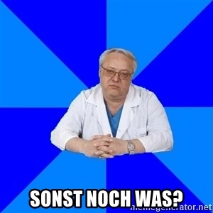 doctor_atypical -  sonst noch was?