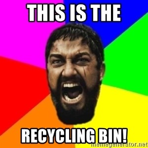 sparta - This is the recycling bin!