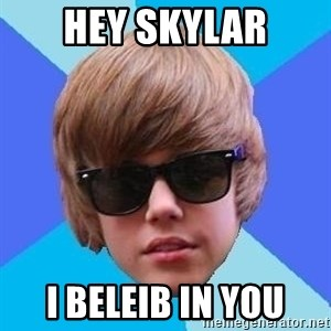 Just Another Justin Bieber - Hey Skylar I beleib in you