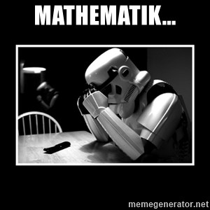 Sad Trooper - Mathematik...