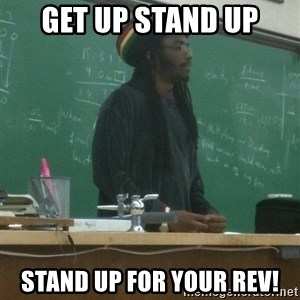 rasta science teacher - GET UP STAND UP STAND UP FOR YOUR REV!