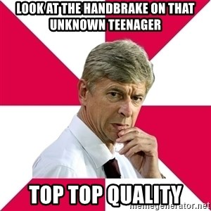 wengerrrrr - look at the handbrake on that unknown teenager top top quality