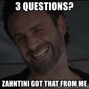 RICK THE WALKING DEAD - 3 Questions? Zahntini got that from me