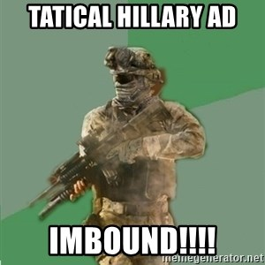philosoraptor call of duty - TAtical hillary ad ImBOuNd!!!!