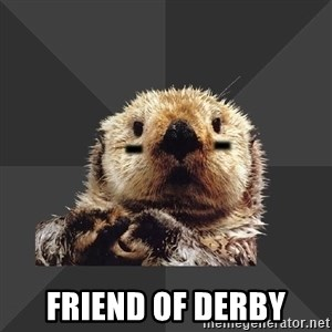 Roller Derby Otter -  Friend of Derby
