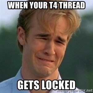 90s Problems - When your T4 Thread Gets locked