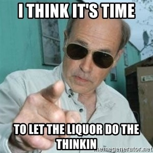 Jim Lahey - I think it's time to let the liquor do the thinkin