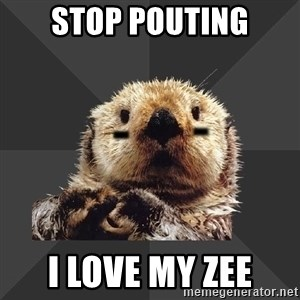 Roller Derby Otter - stop pouting i love my zee