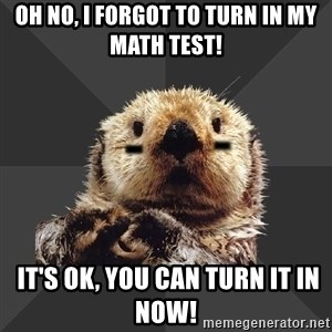 Roller Derby Otter - oh no, i forgot to turn in my math test!  it's ok, You can turn it in now!