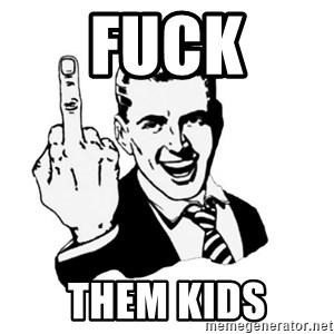 middle finger - Fuck Them Kids