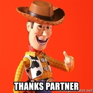 Perv Woody -  Thanks Partner