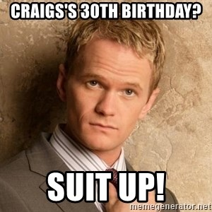 BARNEYxSTINSON - craigs's 30th birthday? suit up!