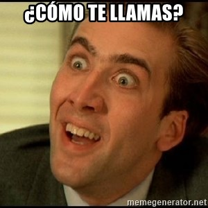 You Don't Say Nicholas Cage - ¿Cómo te llamas?
