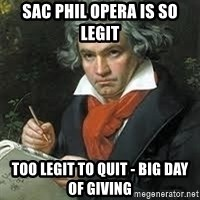 beethoven - Sac phil opera is so legit too legit to quit - Big Day of Giving