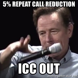 5 repeat call reduction icc out mic drop meme generator