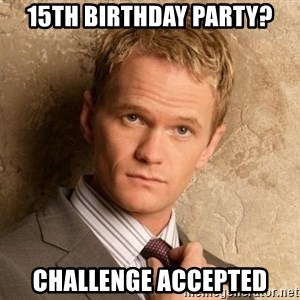 BARNEYxSTINSON - 15th Birthday Party? Challenge Accepted