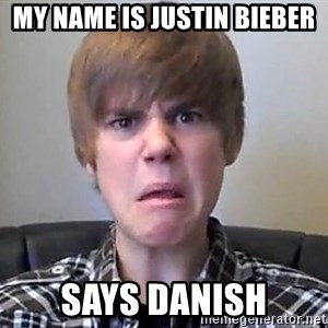 Justin Bieber 213 - my name is justin bieber says danish