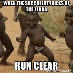 Success African Kid - When the succulent juices of the zebra Run clear